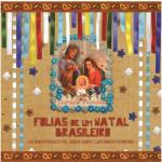 FOLIAS DE UM NATAL BRASILEIRO – 2014