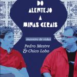 DVD: DE MINAS AO ALENTEJO – Chico Lobo & Pedro Mestre – 2013